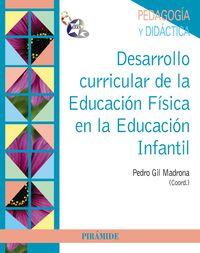 DESARROLLO CURRICULAR DE LA EDUCACION FISICA EN EDUCACION INFANTIL