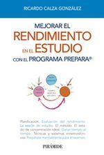 Mejorar El Rendimiento En El Estudio Con El Programa Prepara - Ricardo Calza González