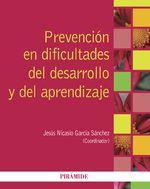 Prevención En Dificultades Del Desarrollo Y Del Aprendizaje - JesúsNicasio García-Sánchez