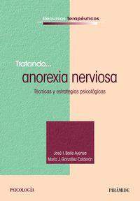 TRATANDO. .. ANOREXIA NERVIOSA