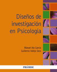 Diseños De Investigacion En Psicologia - Manuel Ato Garcia / Guillermo Vallejo Seco