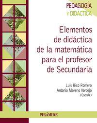 Elementos De Didactica De La Matematica Para El Profesor De Secundaria - Luis Rico Romero / Antonio Moreno Verdejo