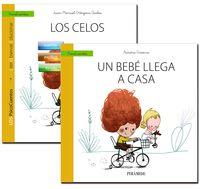 Guia: Los Celos + Cuento: Un Bebe Llega A Casa - Aurora Gavino Lazaro / Juan Manuel Ortigosa Quiles