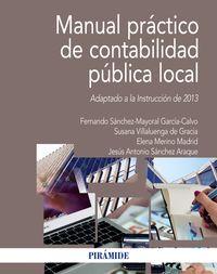 MANUAL PRACTICO DE CONTABILIDAD PUBLICA LOCAL - ADAPTADO A LA INSTRUCCION DE 2013