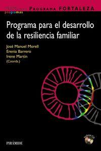 Programa Fortaleza - Programa Para El Desarrollo De La Resiliencia Familiar - Maria De La Fe Rodriguez Muñoz