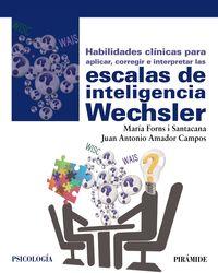 HABILIDADES CLINICAS PARA APLICAR, CORREGIR E INTERPRETAR LAS ESCALAS DE INTELIGENCIA DE WECHSLER