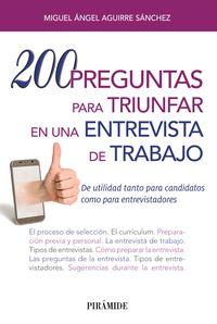 200 Preguntas Para Triunfar En Una Entrevista De Trabajo - Miguel Angel Aguirre Sanchez