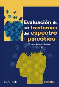 (3 ED) EVALUACION DE LOS TRASTORNOS DEL ESPECTRO PSICOTICO