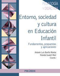 ENTORNO, SOCIEDAD Y CULTURA EN EDUCACION INFANTIL - FUNDAMENTOS, PROPUESTAS Y APLICACIONES