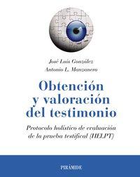 OBTENCION Y VALORACION DEL TESTIMONIO - PROTOCOLO HOLISTICO DE EVALUACION DE LA PRUEBA TESTIFICAL (HELPT)