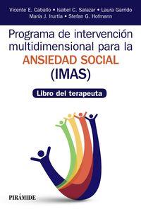 LIBRO DEL TEREAPEUTA - PROGRAMA DE INTERVENCION MULTIDIMENSIONAL PARA LA ANSIEDAD SOCIAL (IMAS)