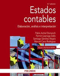 (6 Ed) Estados Contables - Elaboracion, Analisis E Interpretacion - Pablo Archel Domench / Fermin Lizarraga Dallo / [ET AL. ]