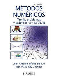 (5 Ed) Metodos Numericos - Juan Antonio Infante Del Rio / Jose Maria Rey Cabezas
