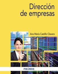 Direccion De Empresas - Ana Maria Castillo Clavero