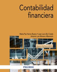 Contabilidad Financiera - Maria Paz Horno Bueno / Juan Luis Lillo Criado / Antonio Luis Moreno Albarracin