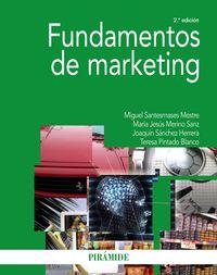 (2 Ed) Fundamentos De Marketing - Miguel Santesmases Mestre / Maria Jesus Merino Sanz / [ET AL. ]
