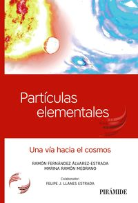 PARTICULAS ELEMENTALES - UNA VIA HACIA EL COSMOS