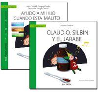 GUIA: AYUDO A MI HIJO CUANDO ESTA MALITO + CUENTO: CLAUDIO, SILVIN Y EL JARABE