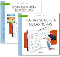 GUIA: LOS NIÑOS TAMBIEN SE PREOCUPAN + CUENTO: ROSITA Y SU LIBRETA DE LAS NORIAS