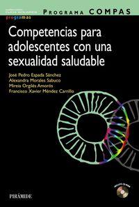 PROGRAMA COMPAS - COMPETENCIAS PARA ADOLESCENTES CON UNA SEXUALIDAD SALUDABLE - DE LA EMOCION AL SENTIDO