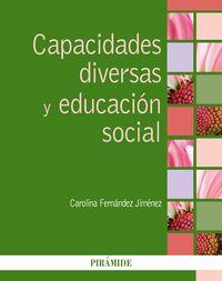 CAPACIDADES DIVERSAS Y EDUCACION SOCIAL