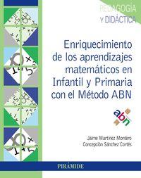 ENRIQUECIMIENTO DE LOS APRENDIZAJES MATEMATICOS EN INFANTIL Y PRIMARIA CON EL METODO ABN