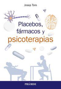 PLACEBOS, FARMACOS Y PSICOTERAPIA