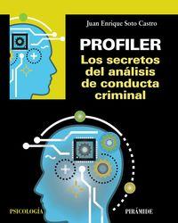 PROFILER - LOS SECRETOS DEL ANALISIS DE CONDUCTA CRIMINAL