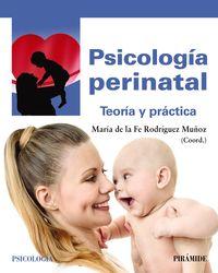 Psicologia Perinatal - Maria De La Fe Rodriguez Muñoz