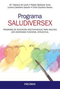 PROGRAMA SALUDIVERSEX - PROGRAMA DE EDUCACION AFECTIVO-SEXUAL PARA ADULTOS CON DIVERSIDAD FUNCIONAL INTELECTUAL