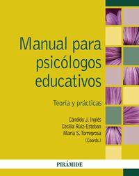 Manual Para Psicologos Educativos - Teoria Y Practicas - Candido J. Ingles Saura / Cecilia Ruiz-Esteban / Maria S. Torregrosa