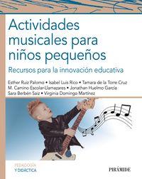 ACTIVIDADES MUSICALES PARA NIÑOS PEQUEÑOS - RECURSOS PARA LA INNOVACION EDUCATIVA