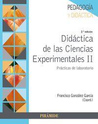 Didactica De Las Ciencias Experimentales Ii - Practicas De Laboratorio - Francisco Gonzalez Garcia