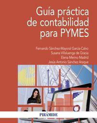 Guia Practica De Contabilidad Para Pymes - Fernando Sanchez-Mayoral Garcia-Calvo / Jesus Antonio Sanchez Araque / [ET AL. ]