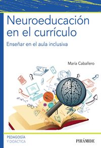 Neuroeducacion En El Curriculo - Maria Caballero