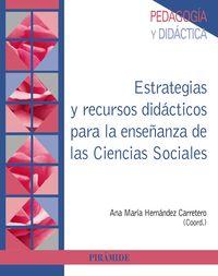 ESTRATEGIAS Y RECURSOS DIDACTICOS PARA LA ENSEÑANZA DE LAS CIENCIAS SOCIALES
