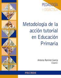 Metodologia De La Accion Tutorial En Educacion Primaria - Antonia Ramirez Garcia