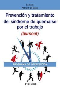 PREVENCION Y TRATAMIENTO DEL SINDROME DE QUEMARSE POR EL TRABAJO (BURNOUT) - PROGRAMA DE INTERVENCION
