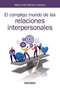 COMPLEJO MUNDO DE LAS RELACIONES INTERPERSONALES, EL