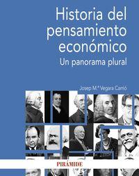 Historia Del Pensamiento Economico - Un Panorama Plural - Josep Maria Vegara Carrio