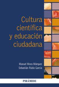 Cultura Cientifica Y Educacion Ciudadana - Sebastian Rubio Garcia