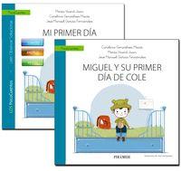 GUIA: MI PRIMER DIA DE COLE + CUENTO: MIGUEL Y SU PRIMER DIA DE COLE