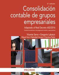(3 Ed) Consolidacion Contable De Grupos Empresariales - Vicente M. Serra Salvador / Gregorio Labatut Server / [ET AL. ]