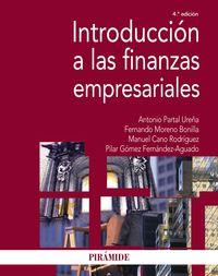 (4 Ed) Introduccion A Las Finanzas Empresariales - Antonio Partal Ureña / Fernando Moreno Bonilla / [ET AL. ]