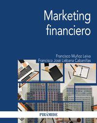 Marketing Financiero - Francisco Muñoz Leiva / Francisco Jose Liebana Cabanillas