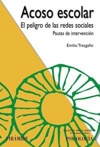 ACOSO ESCOLAR - EL PELIGRO DE LAS REDES SOCIALES: PAUTAS DE INTERVENCION