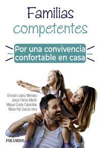 FAMILIAS COMPETENTES - POR UNA CONVIVENCIA CONFORTABLE EN CASA