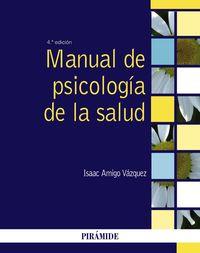 (4 ED) MANUAL DE PSICOLOGIA DE LA SALUD