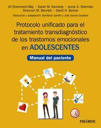 PROTOCOLO UNIFICADO PARA EL TRATAMIENTO TRANSDIAGNOSTICO DE LOS TRASTORNOS EMOCIONALES EN ADOLESCENTES - MANUAL DEL PACIENTE