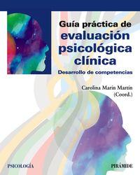 GUIA PRACTICA DE EVALUACION PSICOLOGICA CLINICA - DESARROLLO DE COMPETENCIAS